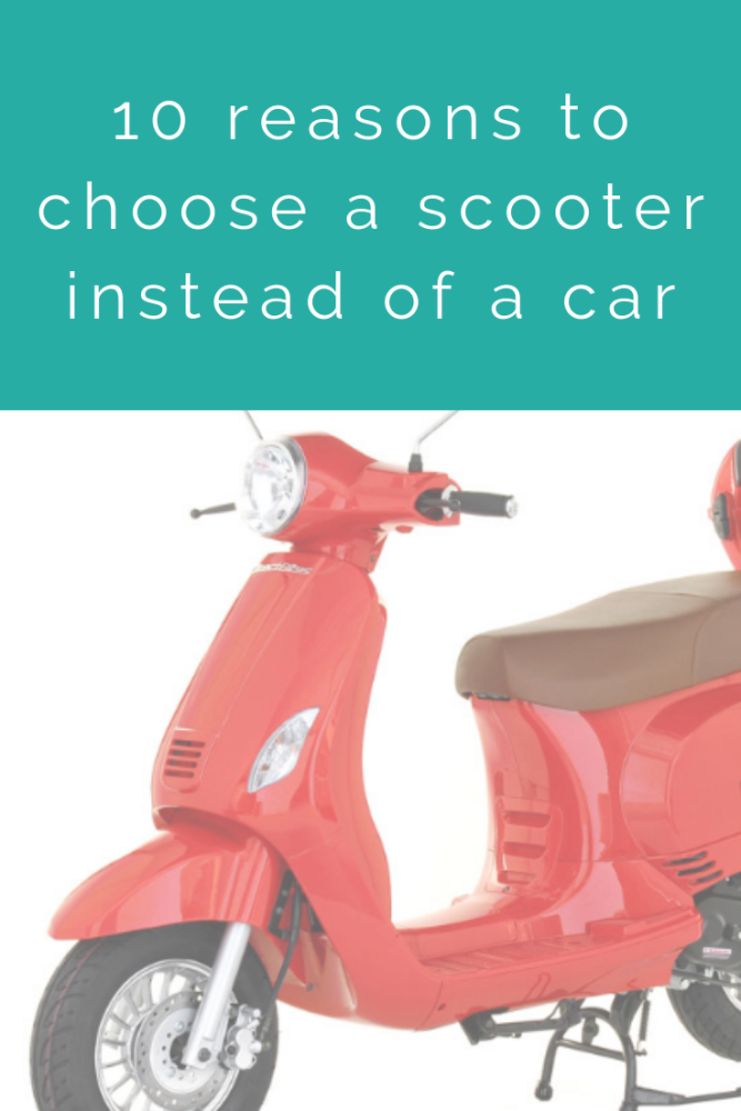 10 reasons to choose a scooter instead of a car
