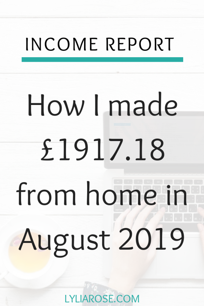 Income report - how I made £1917.18 from home in August 2019 (1)
