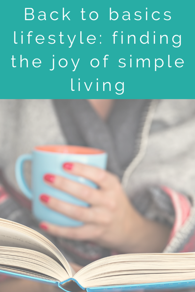 Back to basics lifestyle_ finding the joy of simple living (5)