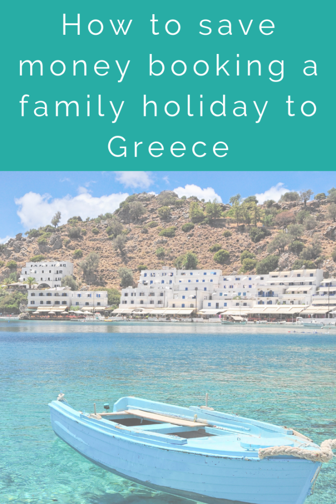 How to save money booking a family holiday to Greece (1)