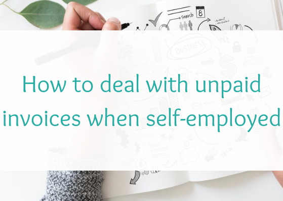 How to deal with unpaid invoices when self-employed