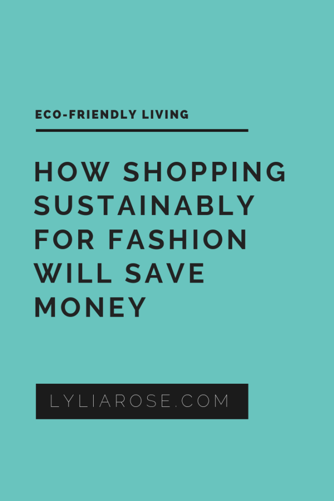 Why shopping sustainably for fashion will save money (1)