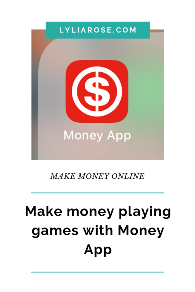Make money playing games with Money App (1)
