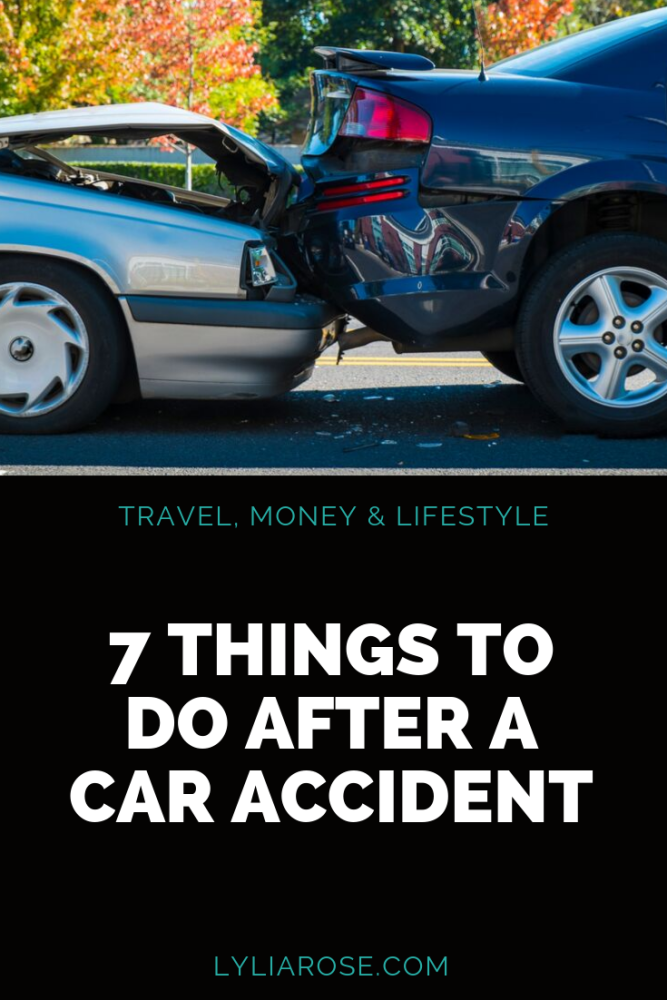 7 THINGS TO DO AFTER A CAR ACCIDENT