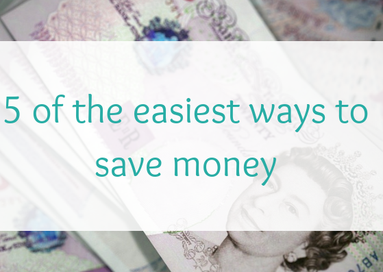 5 of the easiest ways to save money