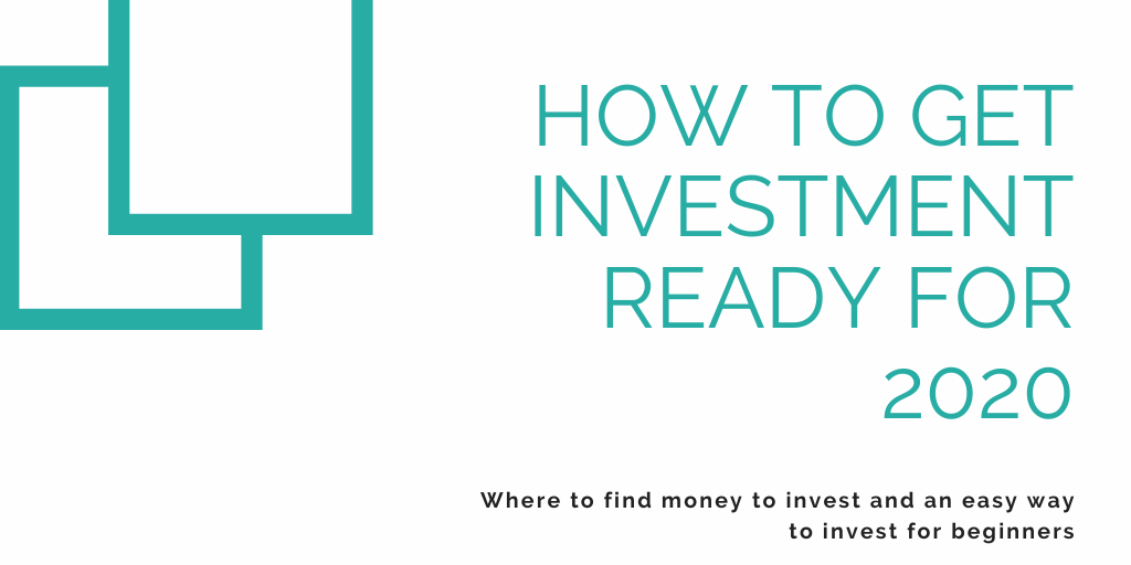 How to get investment ready for 2020 (1)