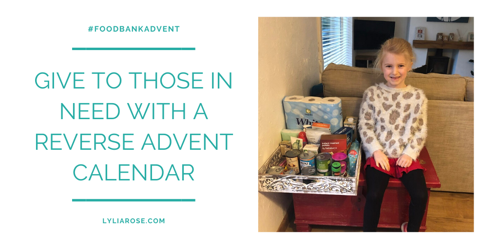 #FoodbankAdvent 2019 - GIVE TO THOSE IN NEED WITH A REVERSE ADVENT CALENDAR