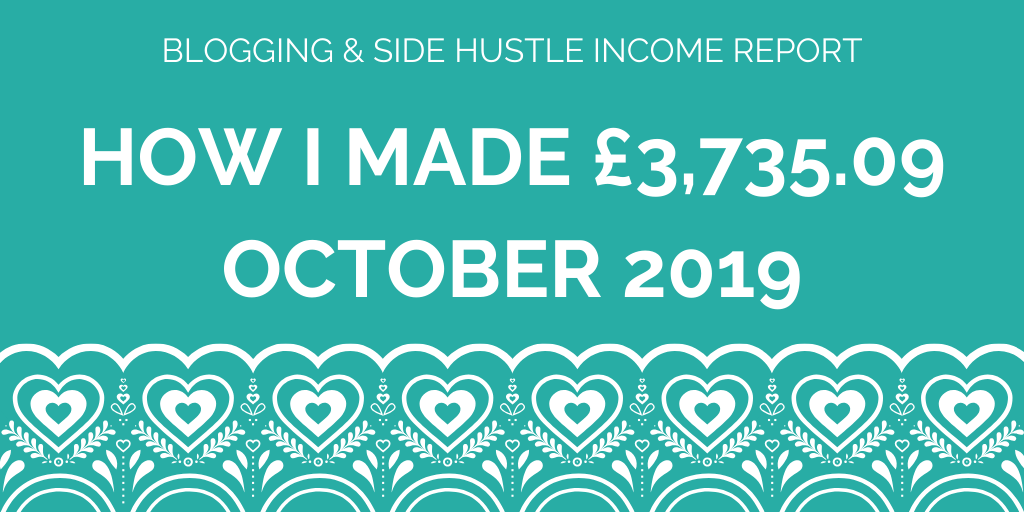 How I made £3,735.09 in october 2019