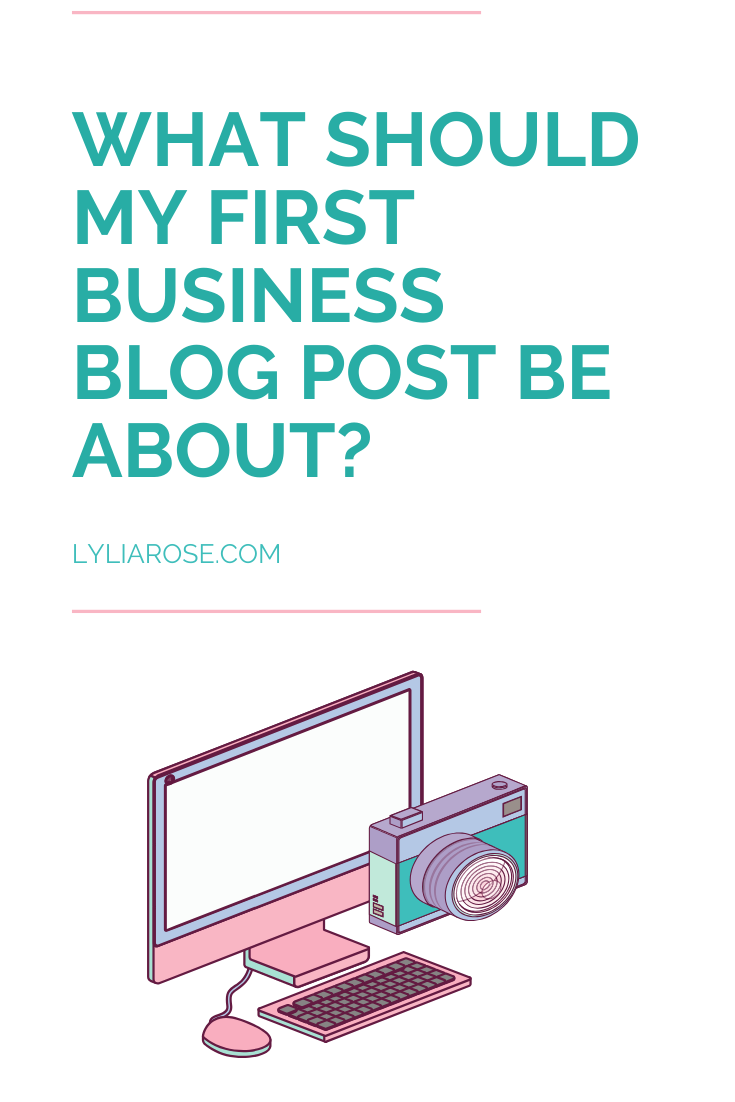 What should my first business blog post be about_ (1)