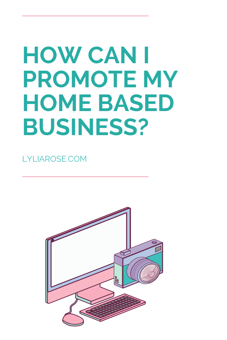 How can I promote my home based business_ (1)