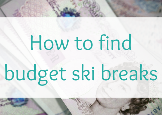 how to find budget ski breaks
