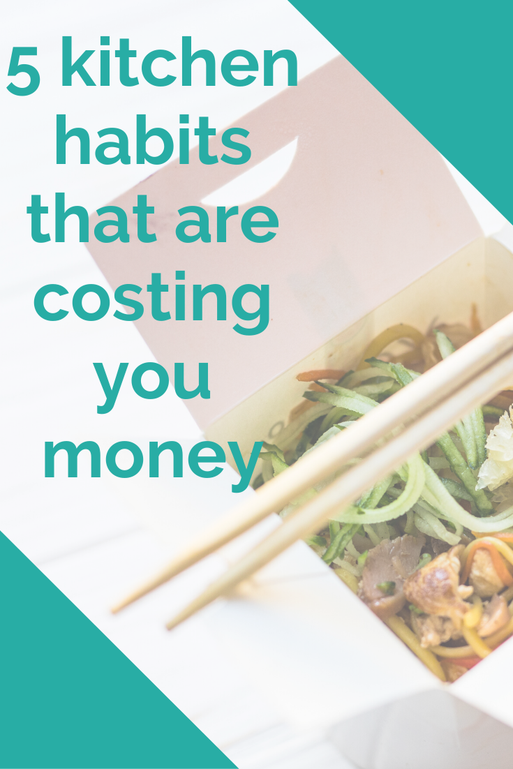 5 kitchen habits that are costing you money (1)