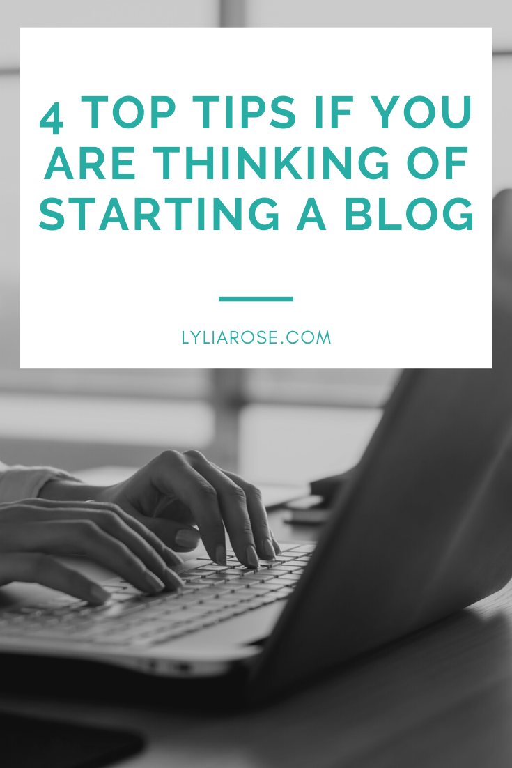 4 top tips if you are thinking of starting a blog (1)