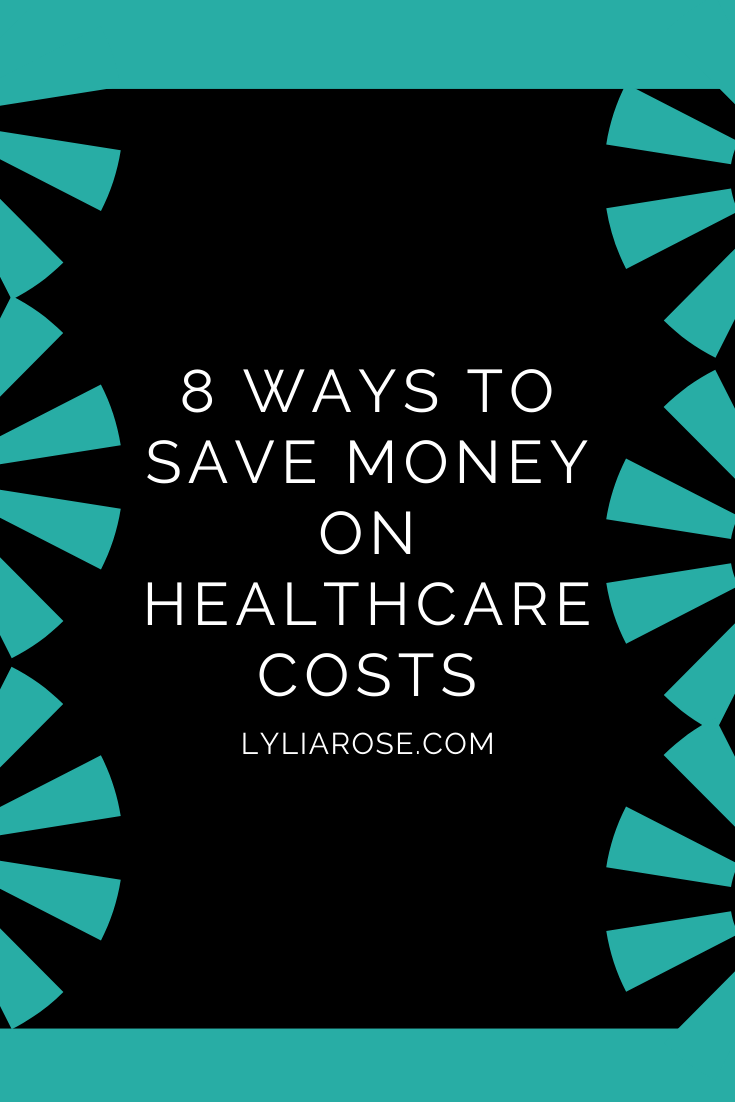 8 ways to save money on healthcare costs (1)