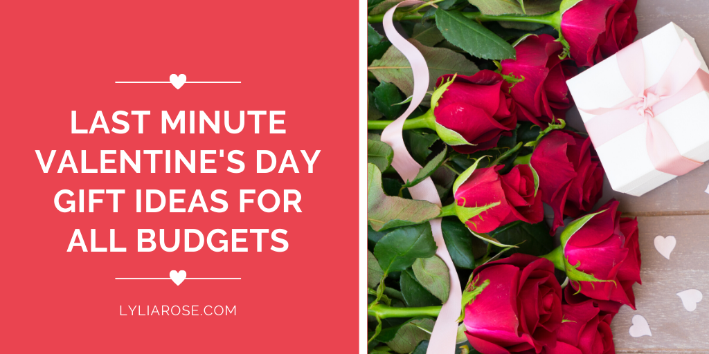 Last minute Valentines Day gift ideas for all budgets