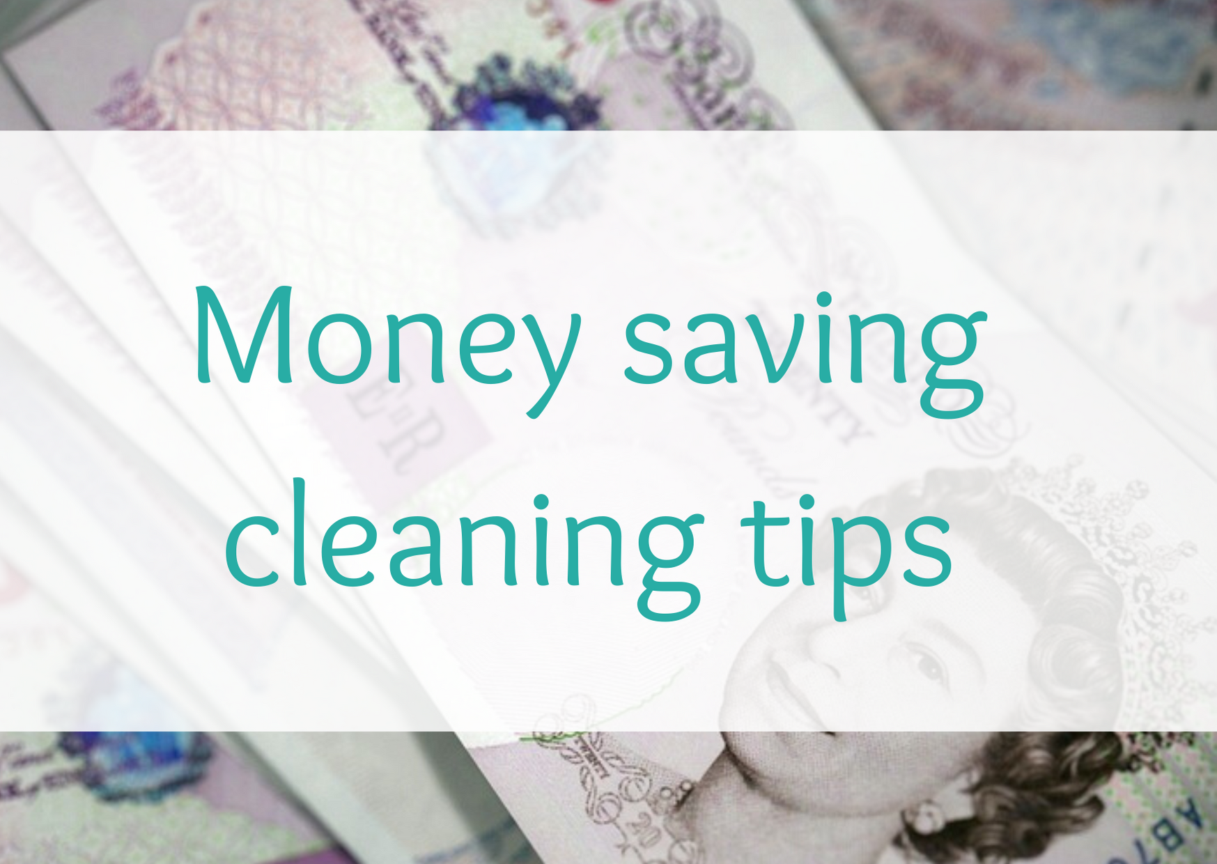 Money saving cleaning tips