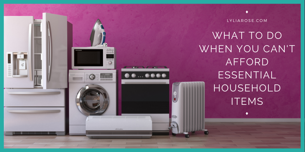 What to do when you dont have the cash for essential household items