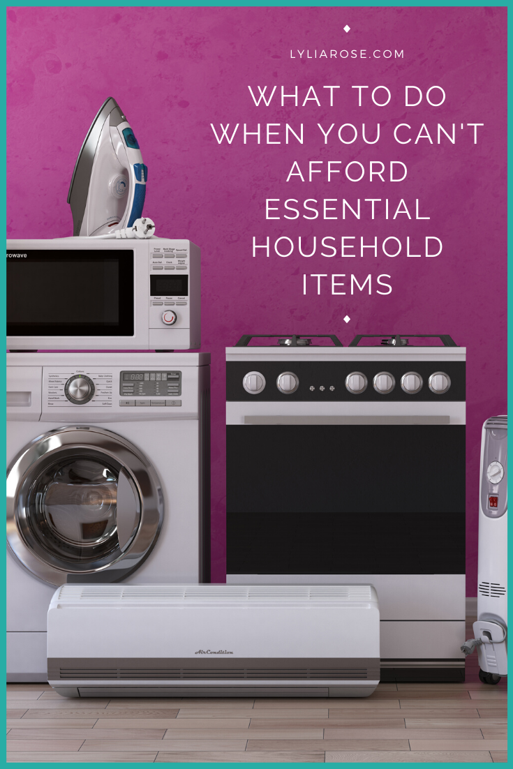 What to do when you cant afford essential household items