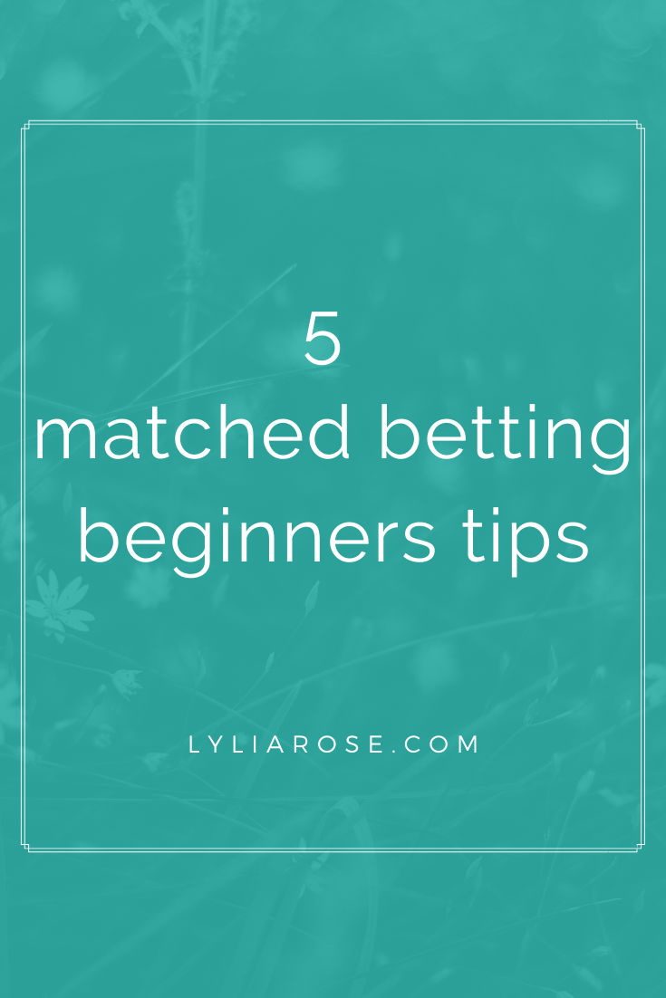 5 matched betting beginners tips (1)