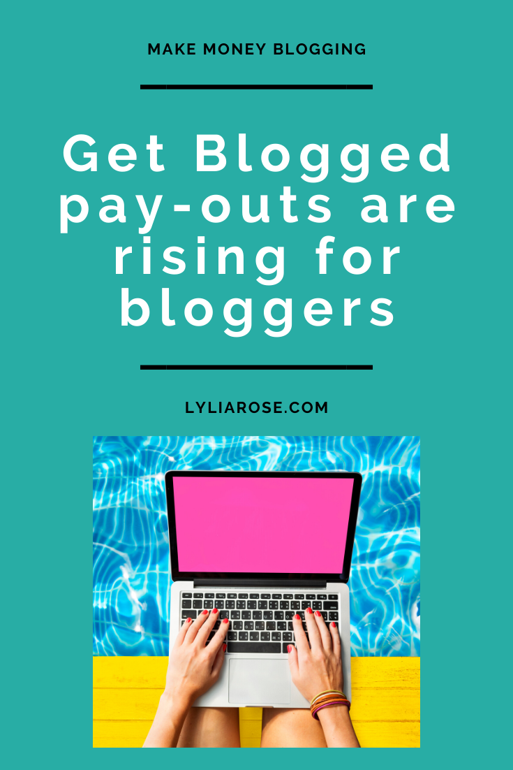 Get Blogged pay-outs are rising for bloggers (1)