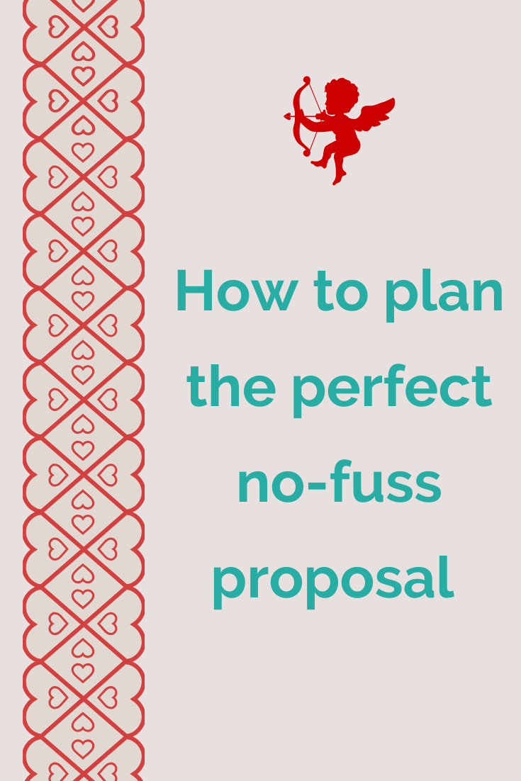 tips to plan a perfect proposal with no fuss