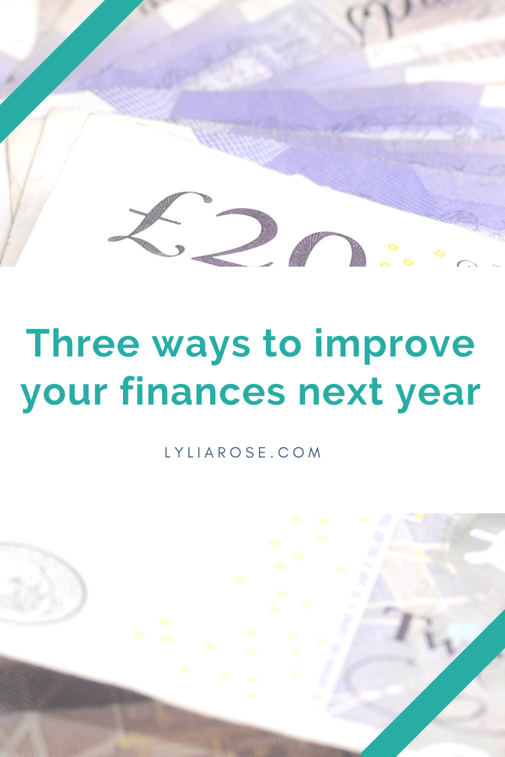 Three ways to improve your finances next year (1)