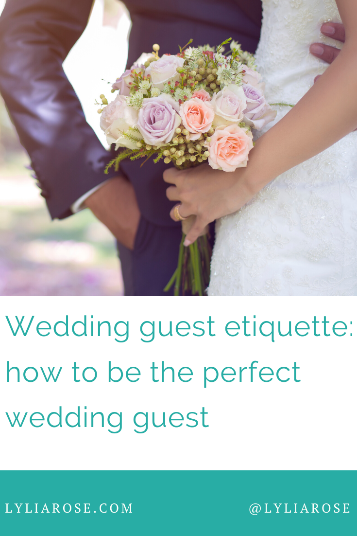 Wedding guest etiquette_ how to be the perfect wedding guest
