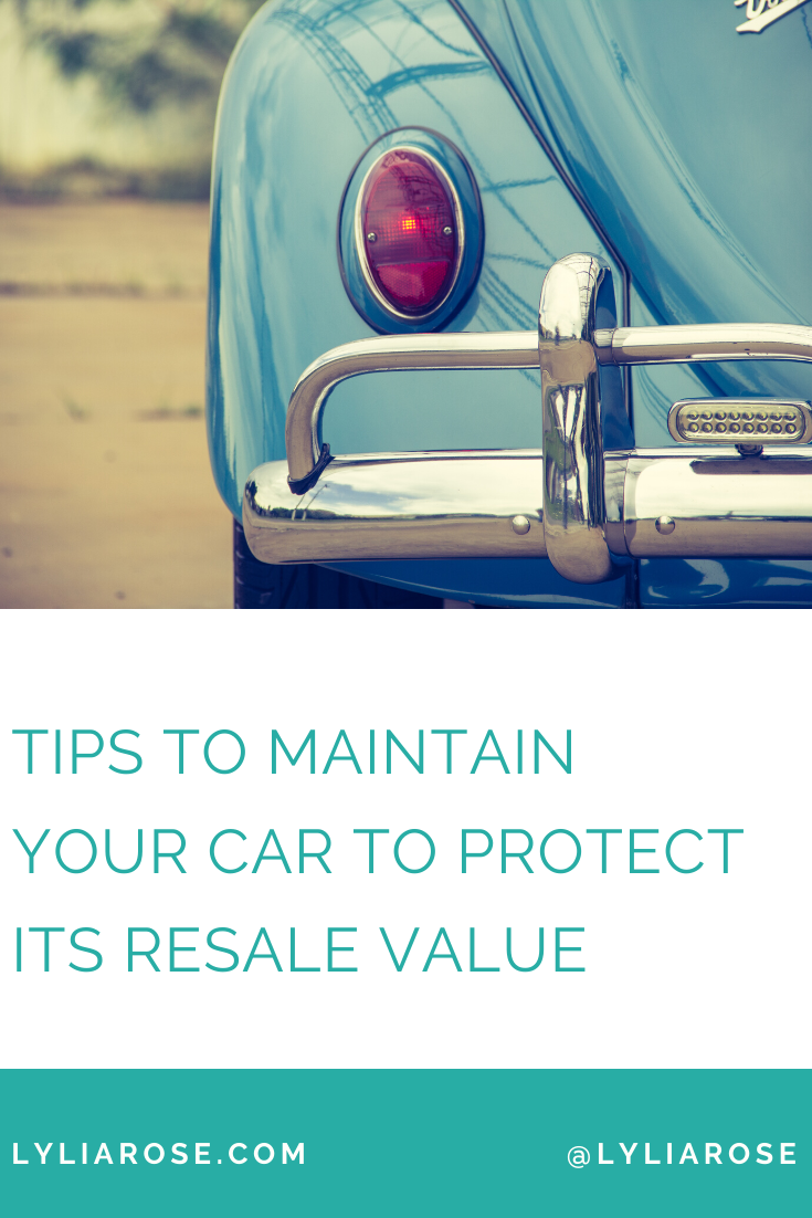 Tips to maintain your car to protect its resale value
