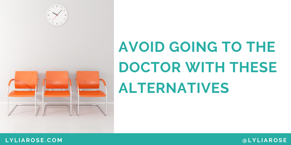 Avoid going to the doctor with these alternatives