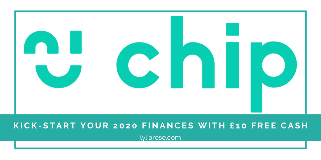 Chip app promo code_ kick-start your 2020 finances with £10 free cash