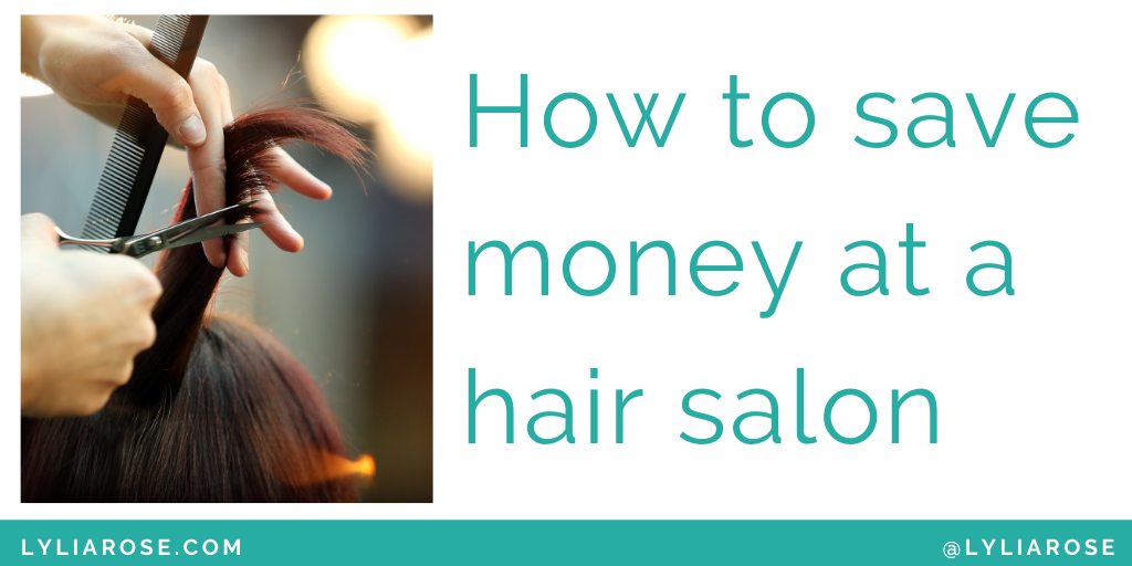 How to save money at a hair salon (1)