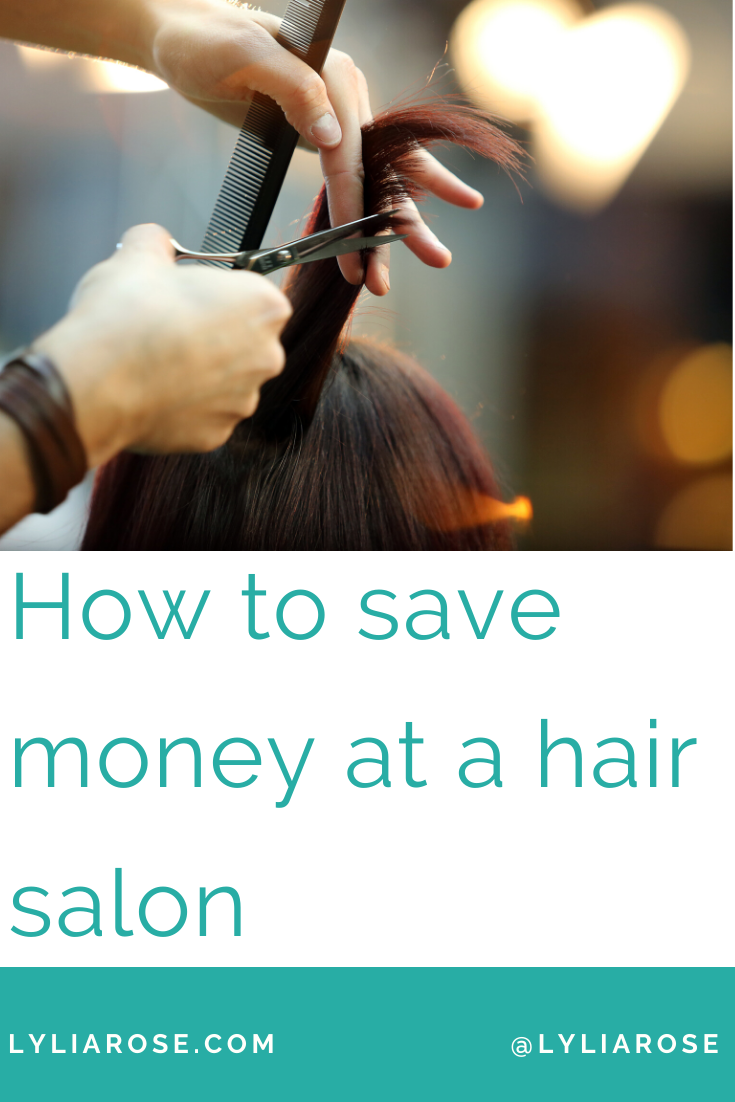How to save money at a hair salon