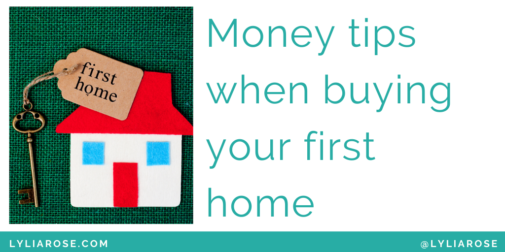 Money tips when buying your first home (1)