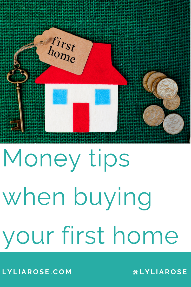 Money tips when buying your first home