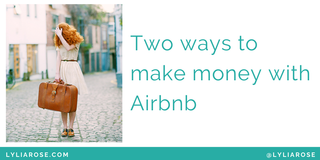 Two ways to make money with Airbnb (1)