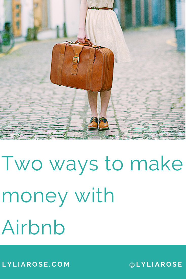 Two ways to make money with Airbnb