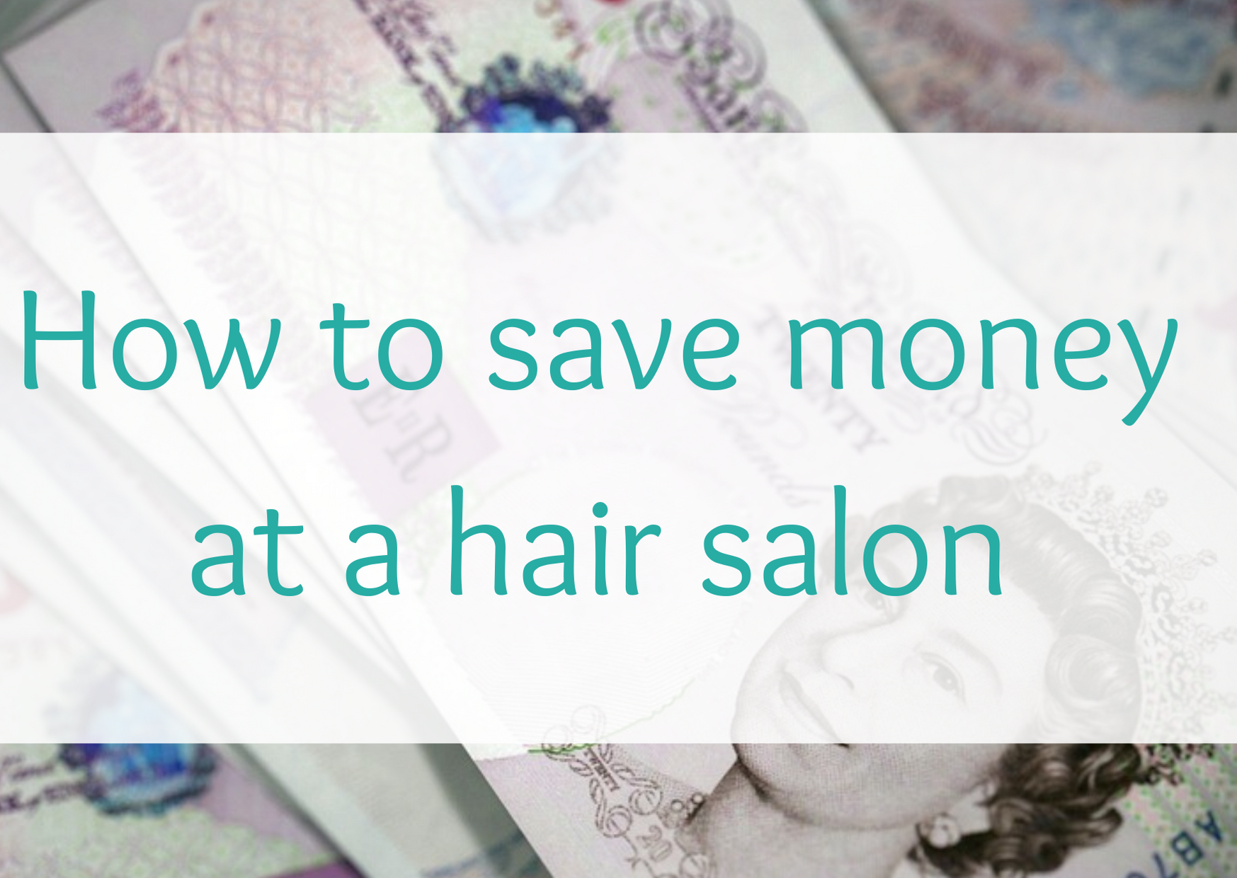 Beauty tips: how to save money at a hair salon