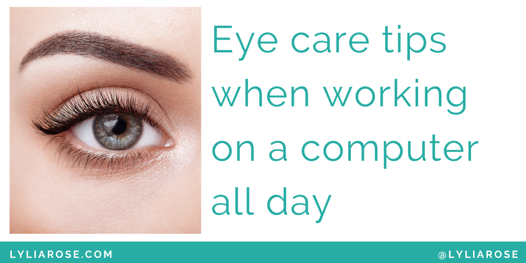 Eye care tips when working on a computer all day (1)