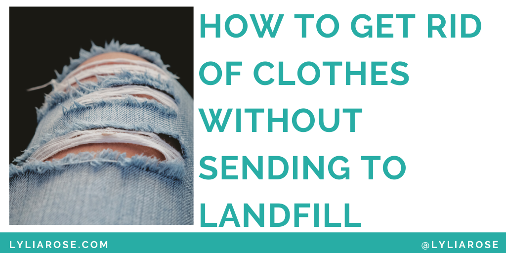 How to get rid of unwanted clothes without sending them to landfill (1)