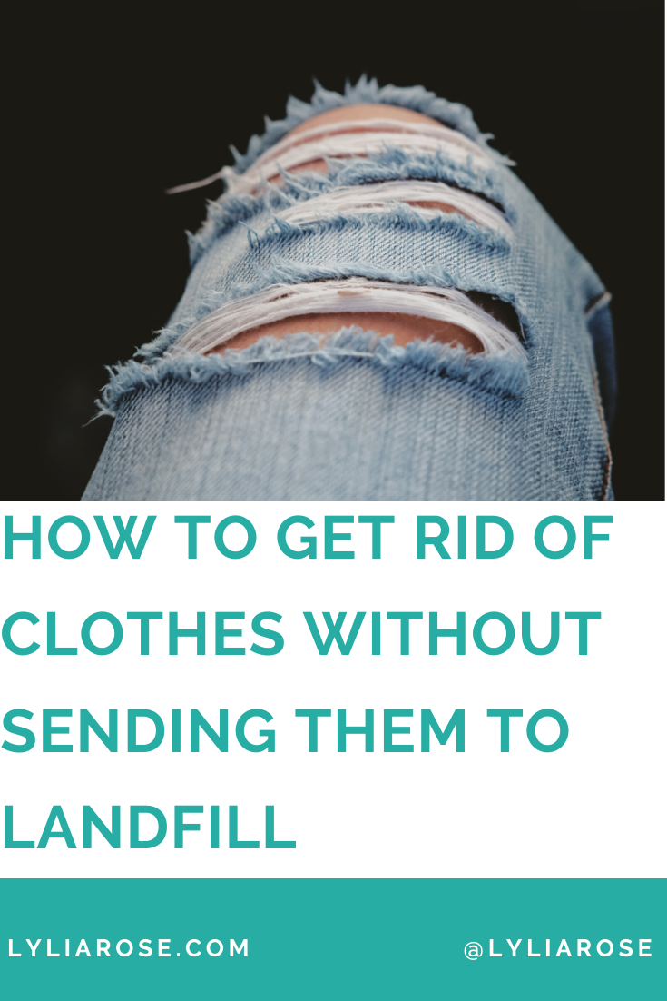 How to get rid of unwanted clothes without sending them to landfill