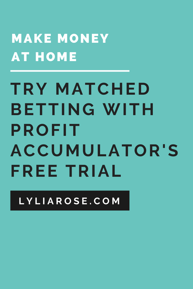 Try matched betting with a Profit Accumulator free trial (1)