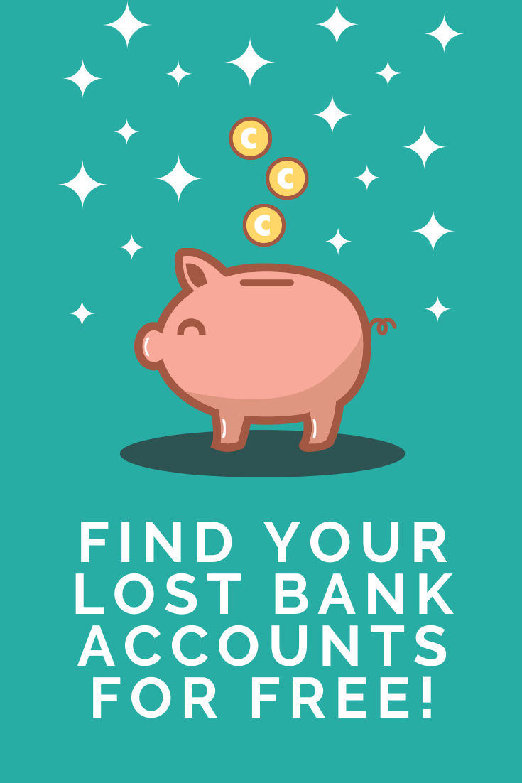 FIND YOUR LOST BANK ACCOUNTS FOR FREE!