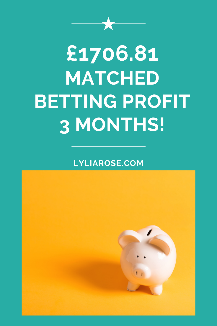 Matched betting blog diary_ 3 month profit £1706.81