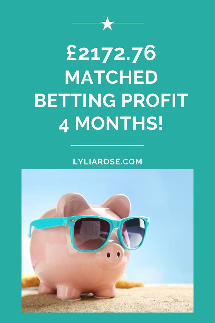 Matched betting blog diary_ 4 months profit £2172.76