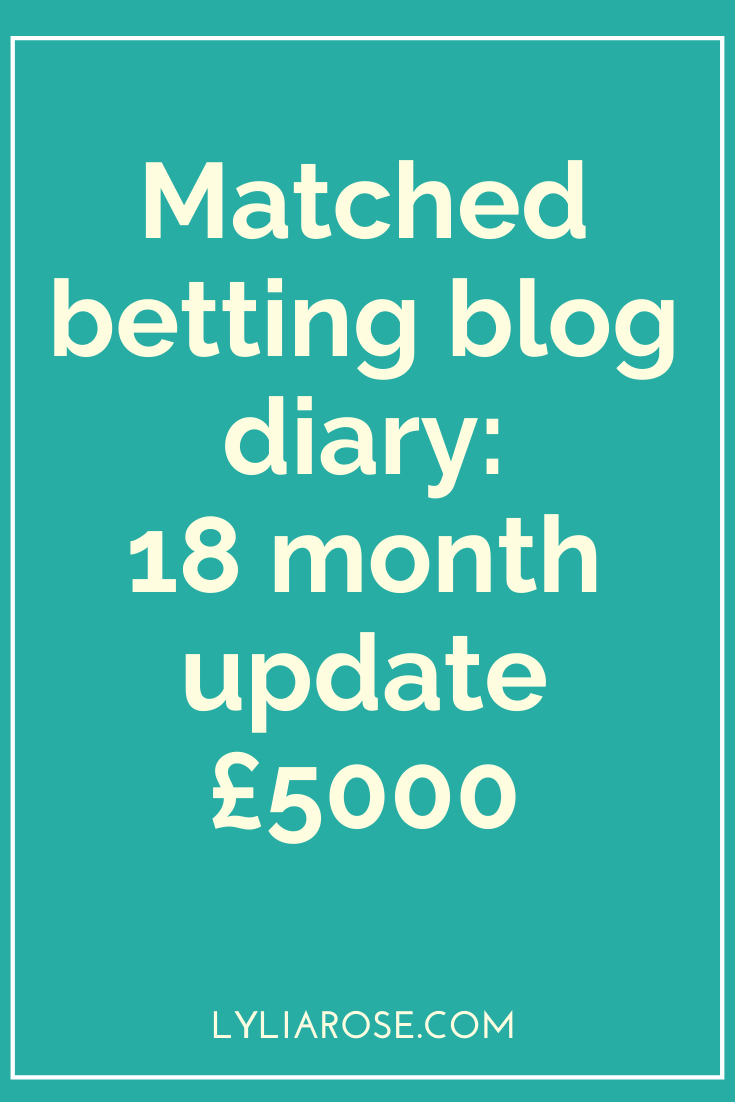 Matched betting blog diary_ 18 month update £5000