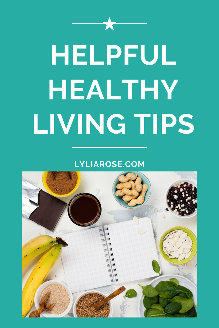 Helpful healthy living tips