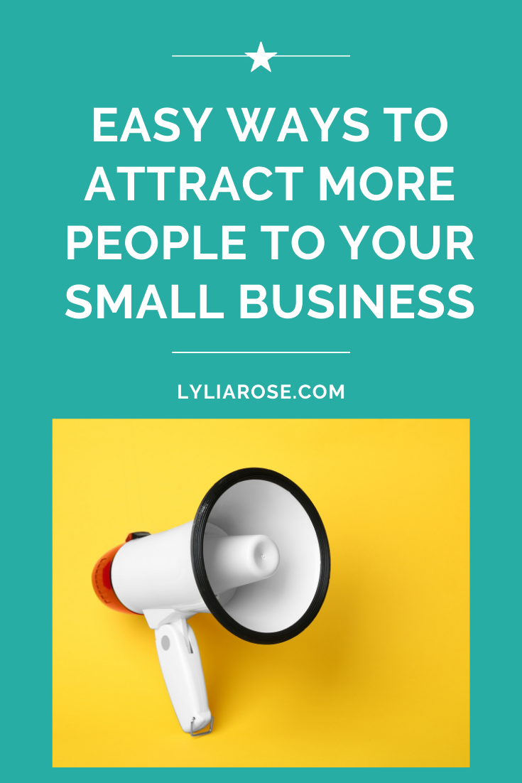 Easy ways to attract more people to your small business (5)