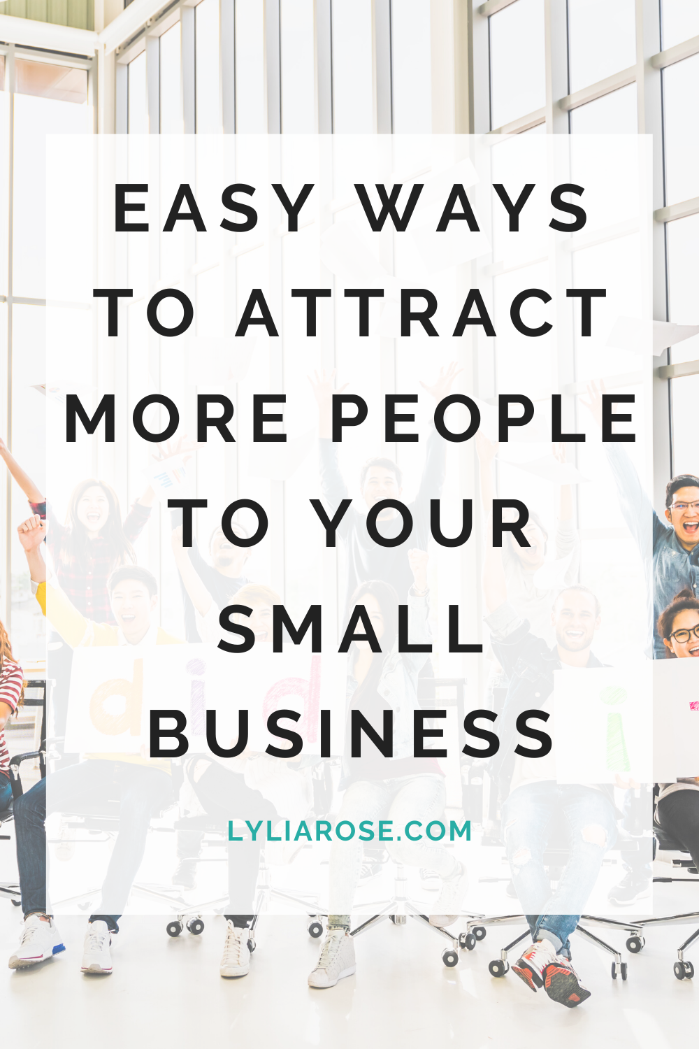 Easy ways to attract more people to your small business (4)