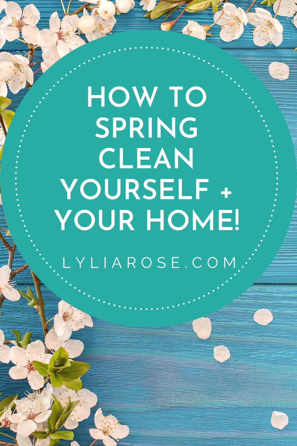 HOW TO Spring clean yourself + your home!