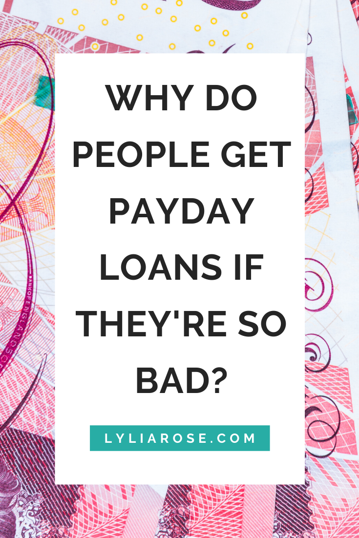 Why do people get payday loans if theyre so bad_ (2)